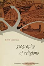 Geography of Religions by David E. Sopher
