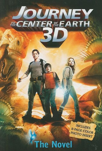 Download Journey 3-D: The Novel (Journey to the Center of the Earth 3d) pdf