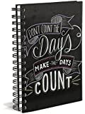Don't Count the Days Hard Bound Journal