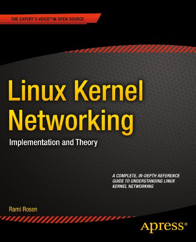 Linux Kernel Networking: Implementation and Theory (Expert's Voice in Open Source) Pdf