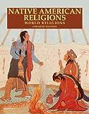 Native American Religions, Paula Hartz, 0816057273