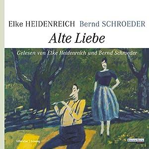 Alte Liebe Hörbuch