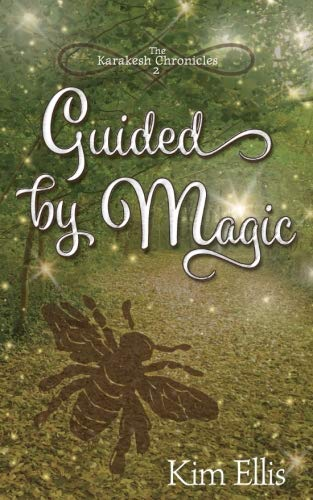 Guided by Magic (The Karakesh Chronicles) (Volume 2)