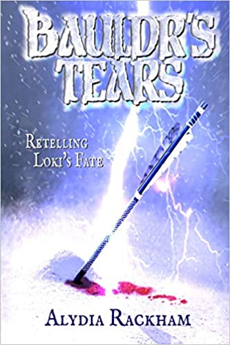 Amazon com: Bauldr's Tears: A Retelling of Loki's Fate