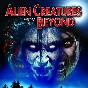 Alien Creatures from Beyond Radio/TV Program
