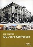 Das KaDeWe - 100 Jahre Kaufrausch