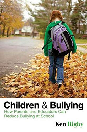 Download Children and Bullying: How Parents and Educators Can Reduce Bullying at School ebook