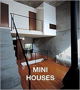 Mini Houses Architecture Interiors Flexi Amazon De Alonso Claudia Martinez Bucher