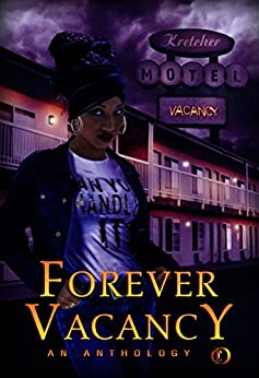Forever Vacancy: A Colors in Darkness Anthology by [Colors in Darkness, Sy Shanti]