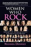 Women Who Rock: Inspirational Stories of Success by Extraordinary Women