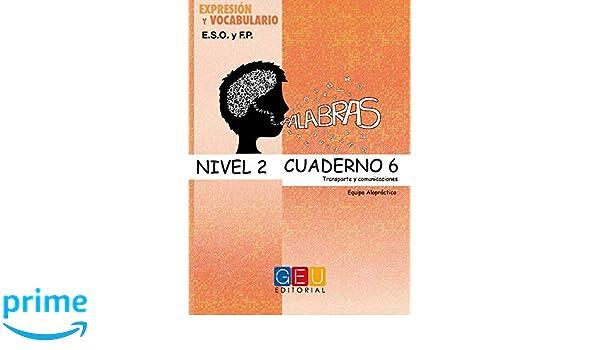 Palabras expresión y vocabulario Nivel 2 Cuaderno 6: Amazon.es: Francisco Gómez Fernández: Libros