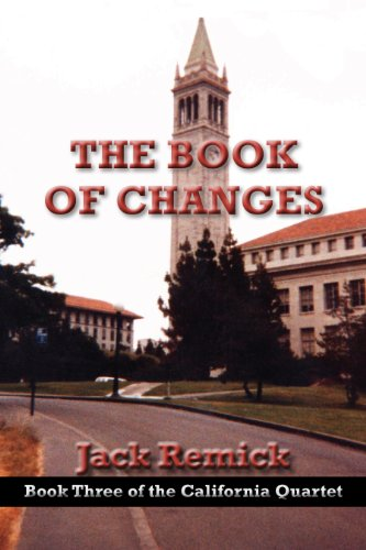 The Book of Changes (The California Quartet 3) by [Remick, Jack]