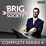The Brig Society: Complete Series 4: The BBC Radio 4 series | Marcus Brigstocke,Jeremy Salsby,Toby Davies