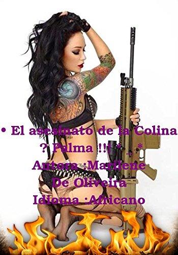 Descargar Libro • El Asesinato De La Colina ☆ Palma !!! * _ * Marilene De Oliveira