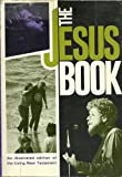 The Jesus Book, Kenneth Nathaniel Taylor, 0842318607