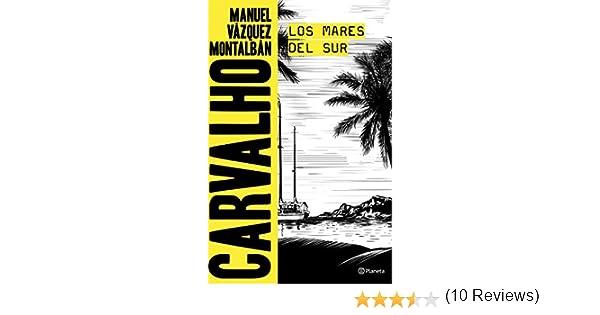 Los mares del Sur eBook: Montalbán, Manuel Vázquez: Amazon.es ...