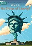 img - for What Is the Statue of Liberty? (What Was?) book / textbook / text book