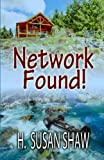 Network Found! (The Finder Series) (Volume 4)