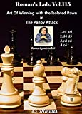 Roman 115 Art Of Winning with the Isolated Pawn in The Panov Attack