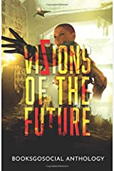 Vizions of the Future: 11 Ultra-Exciting Sci-fi Tales Paperback