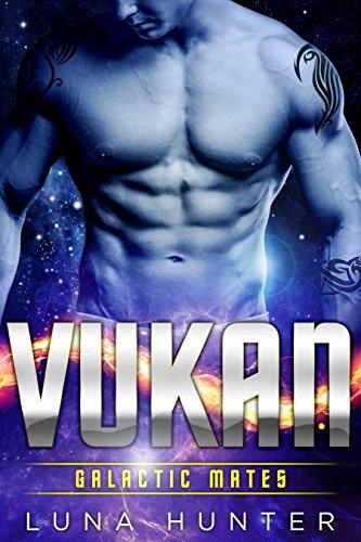 Vukan (Scifi Alien Romance) (Galactic Mates) by [Hunter, Luna]