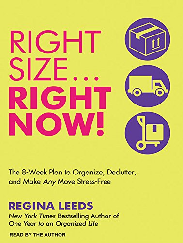 RightsizeRight Now!: The 8-Week Plan to Organize, Declutter, and Make Any Move Stress-Free by Tantor Audio