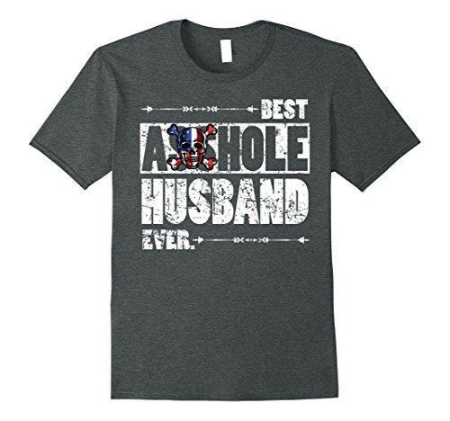 Husband Funny Novelty T-shirt (Mens Best Asshole Husband Ever Funny Gift T-shirt for Guys 2XL Dark Heather)