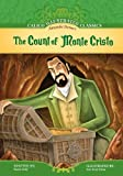 img - for Count of Monte Cristo (Calico Illustrated Classics Set 2) book / textbook / text book