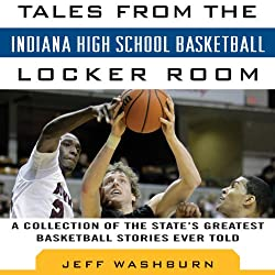 Tales from Indiana High School Basketball