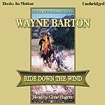 Ride Down the Wind | Wayne Barton
