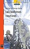 img - for Las Ballenas Cautivas book / textbook / text book