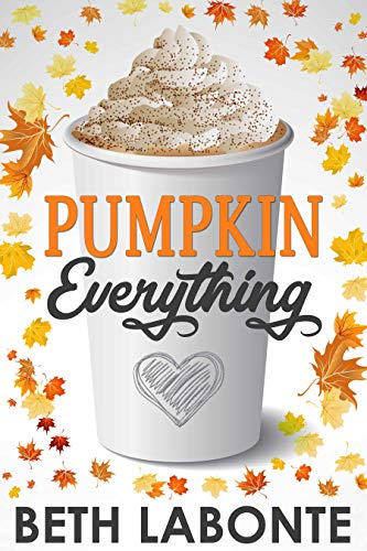 Pumpkin Everything (An Autumnboro Sweet Romance Book 1)