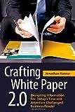 Crafting White Paper 2 0, Jonathan Kantor, 0557163242