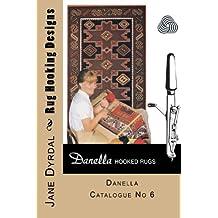 Rug Hooking Designs: Danella Catalogue No 6