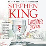 Everything's Eventual: 14 Dark Tales | Stephen King