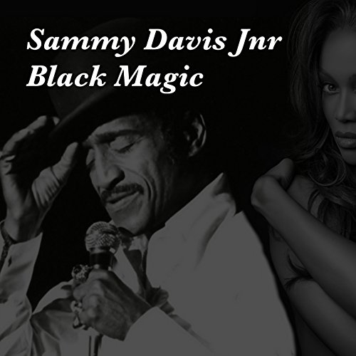 Sammy Davis Jnr Black Magic