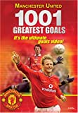 Manchester United 1001 Greatest Goals