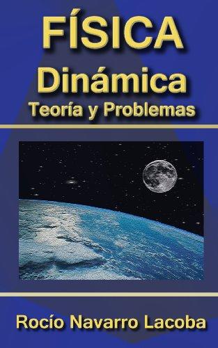 Descargar Libro Dinámica - Teoría Y Ejercicios Resueltos Rocío Navarro Lacoba
