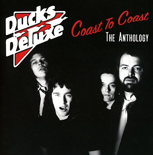 Price comparison product image Coast To Coast: The Anthology /  Ducks Deluxe