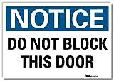 'Notice - Do Not Block This Door' Label by SmartSign | 5' x 7' 3M Reflective Laminated Vinyl