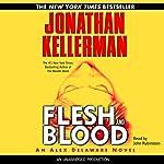 Flesh and Blood: Alex Delaware, Book 15 | Jonathan Kellerman