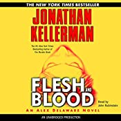 Flesh and Blood: Alex Delaware, Book 15 | Jonathan Kellerman