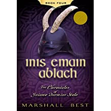 Inis Emain Ablach (The Chronicles of Guiamo Durmius Stolo Book 4)
