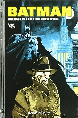 Descargas gratuitas de libros electrónicos en línea Batman: Momentos decisivos en español PDF RTF