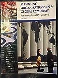 Managing Organizations in a Global Economy 9780324555530