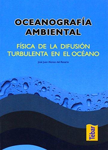 Descargar Libro Oceanografía Ambiental José Juan Alonso Del Rosario