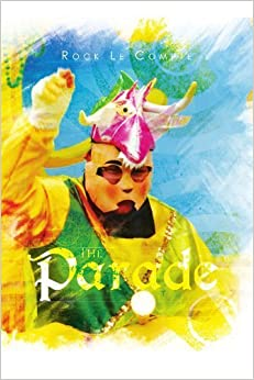 The Parade by Rock Le Compte (2011-08-30)