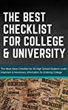 The Best Checklist for College & University: The Must-Have Checklist for All High School Student Levels Completes with Important & Necessary Information for Entering College