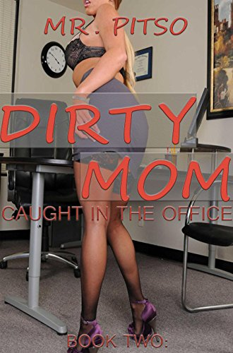dirty-mom-caught-in-the-office-book-2