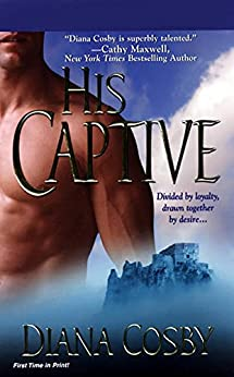 His Captive (MacGruder Brothers Book 1) by [Cosby, Diana]